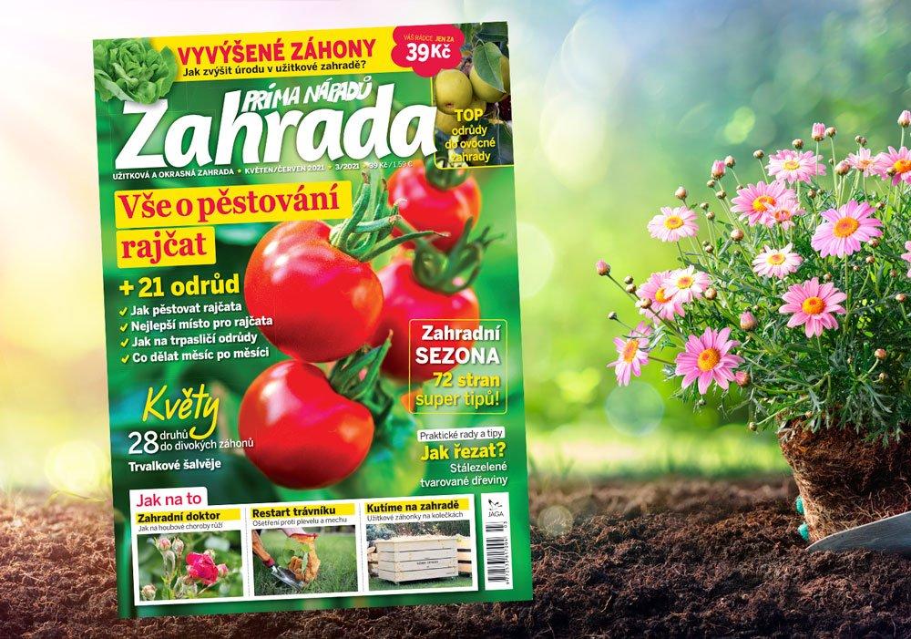 časopis Zahrada prima nápadů květen/červen 2021